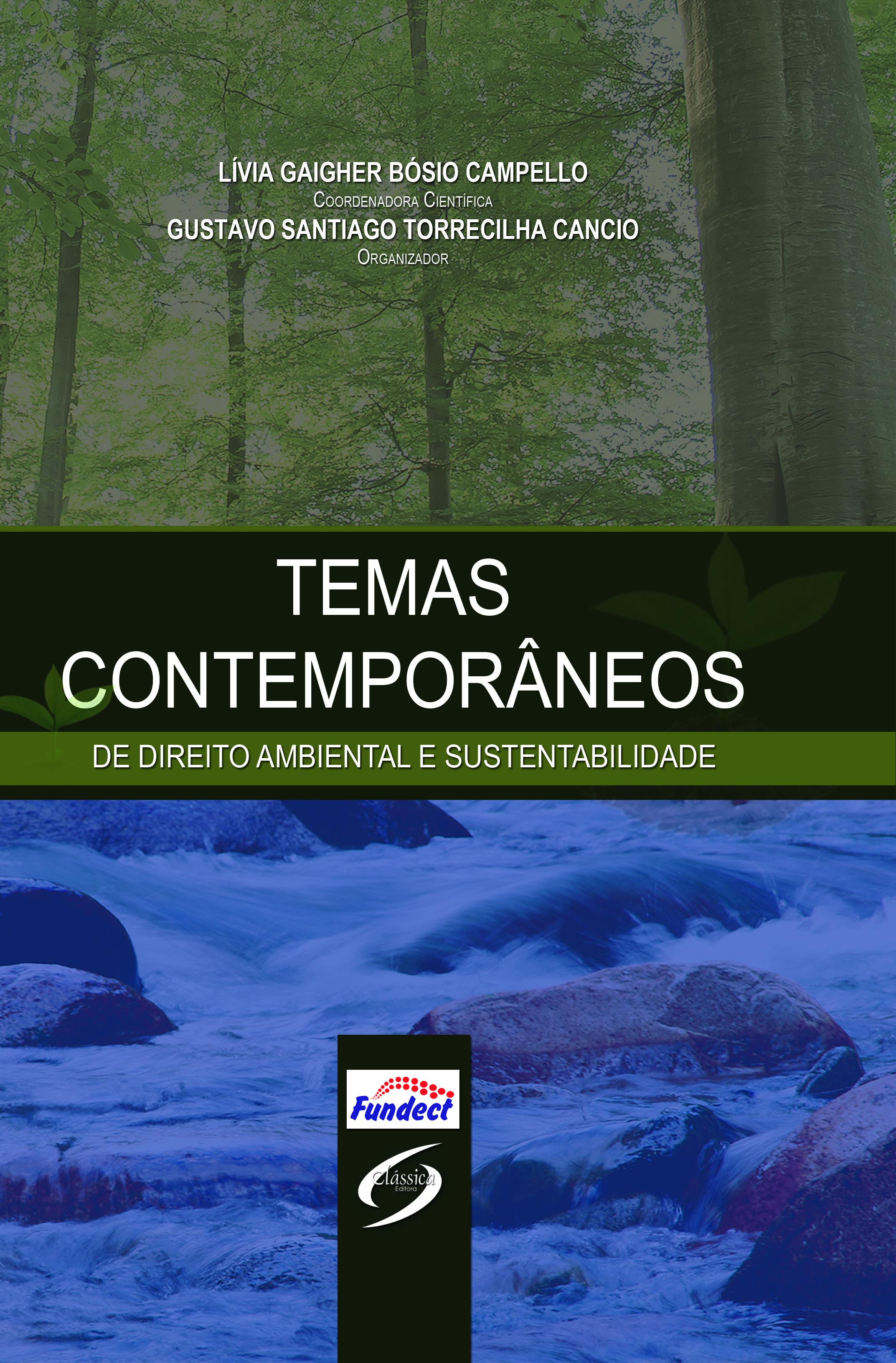 Temas Contemporâneos de Direito Ambiental e Sustentabilidade