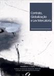 Contrato, Globalização e Lex Mercatoria