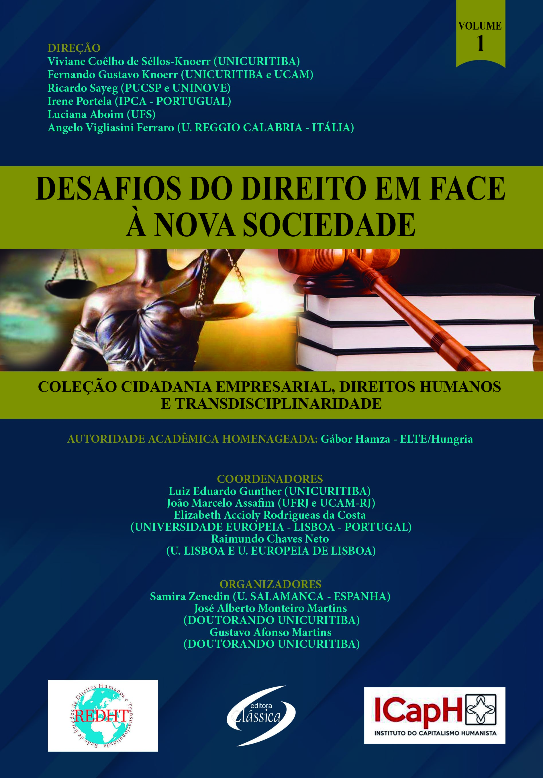 Vol. 1 - DESAFIOS DO DIREITO EM FACE À NOVA SOCIEDADE