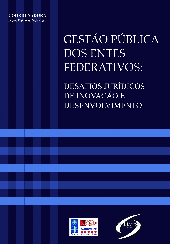 Gestão Pública dos Entes Federativos: Desafios Jurídicos de Inovação e Desenvolvimento