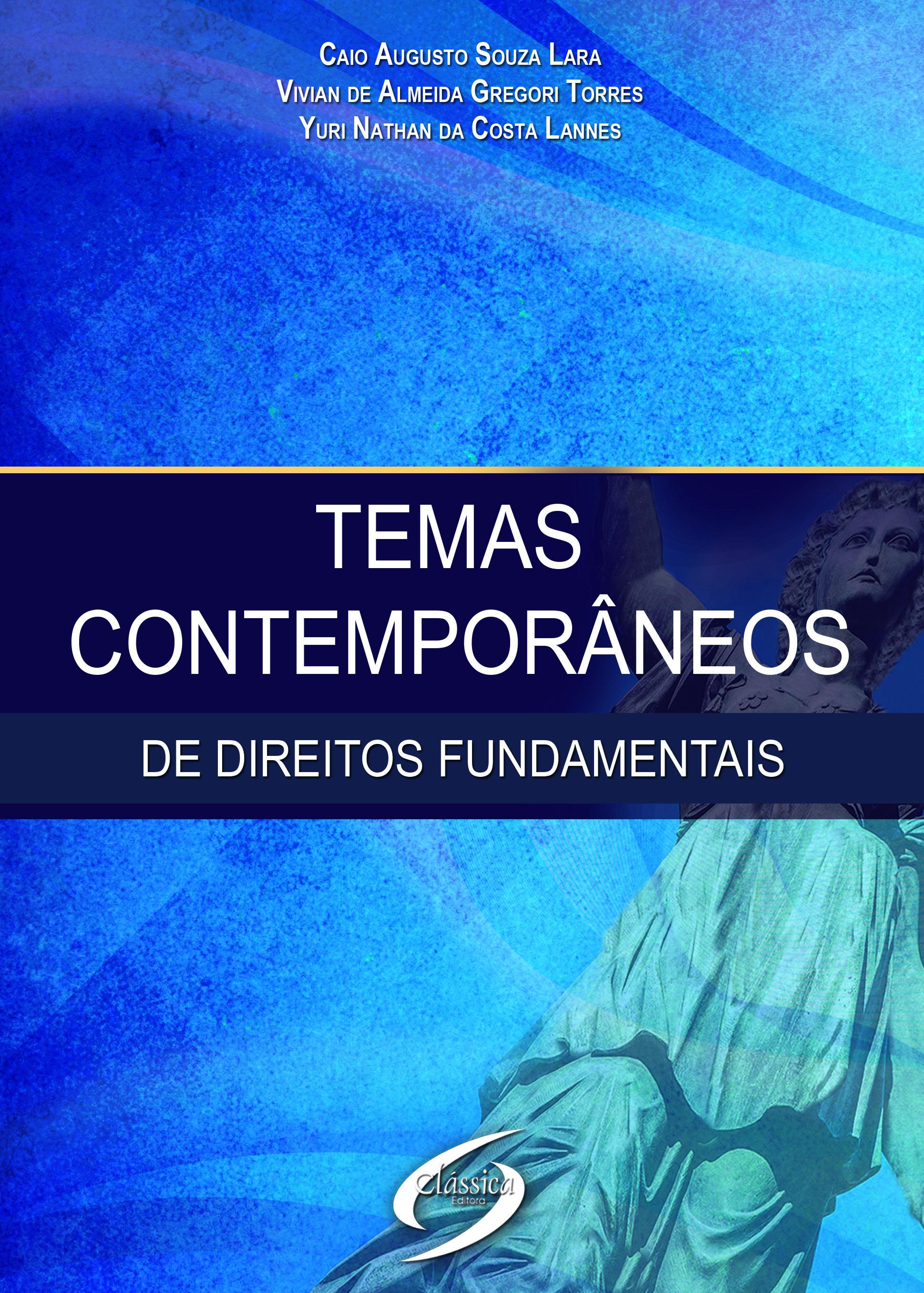 Temas Contemporâneos de Direitos Fundamentais